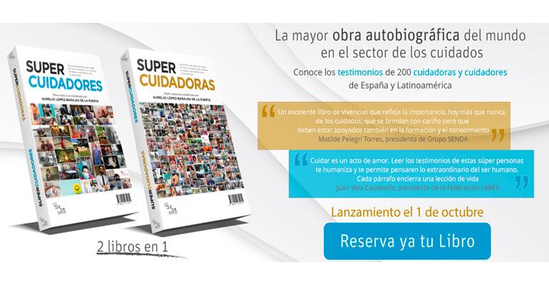 """El libro """"Supercuidadores, Supercuidadoras"""" se presenta el 1 de octubre"""